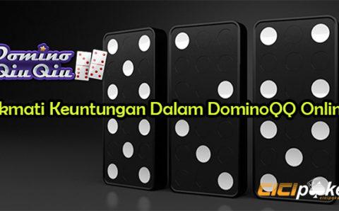Nikmati Keuntungan Dalam DominoQQ Online