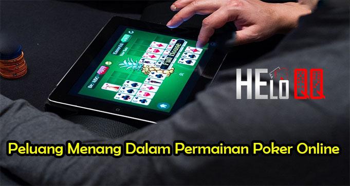Peluang Menang Dalam Permainan Poker Online