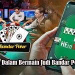 Keunggulan Dalam Bermain Judi Bandar Poker Online