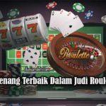 Peluang Menang Terbaik Judi Roulette Online